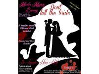 Murder mystery evening 'Don't Kill the Bride!' Saturday 7th April. Lavender House Hotel, Ashburton!