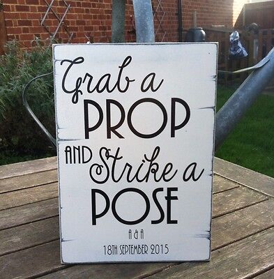Personalised Wedding Sign. Photo Booth Sign - Grab A Prop And Strike A Pose ()