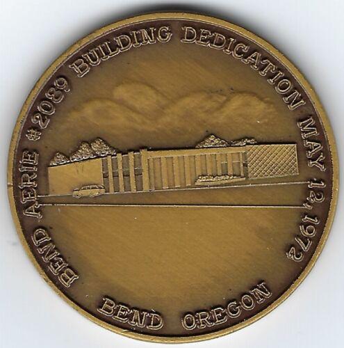 Bend Oregon - Eagles Aerie 2089 Building Dedication medal 1972