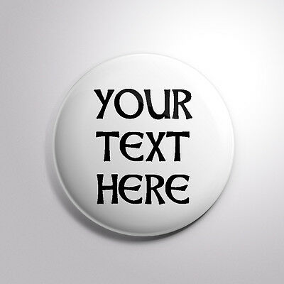 "1.5"" Your Custom Text Here Pinback Buttons pin button Pinbacks Personalized Fun"