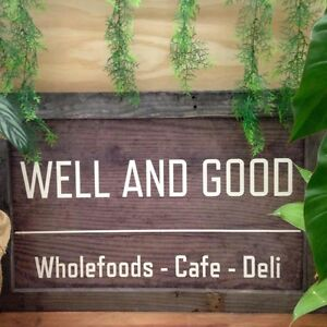 WELL AND GOOD - CAFE & BULK FOODS Evans Head Richmond Valley Preview