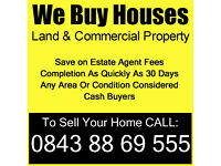 We buy houses, land and commercial property