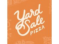 Managers wanted for Yard Sale Pizza Walthamstow