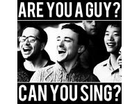 ARE YOU A TALENTED MALE SINGER? ...WE WANT YOU!