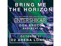 Bring me the horizon 2 x standing tickets October 31 at London O2
