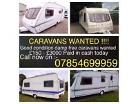 Cash for touring caravans!! Uptp £1000 collected!! Call 07854699959!! R&M MOTORS!!
