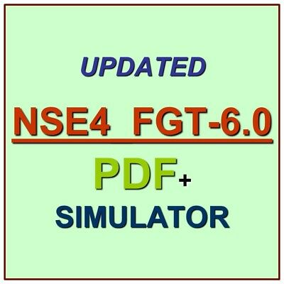 Fortinet Network Security Expert NSE4 FortiOS 6.0 Test NSE4_FGT-6.0 Exam PDF+SIM