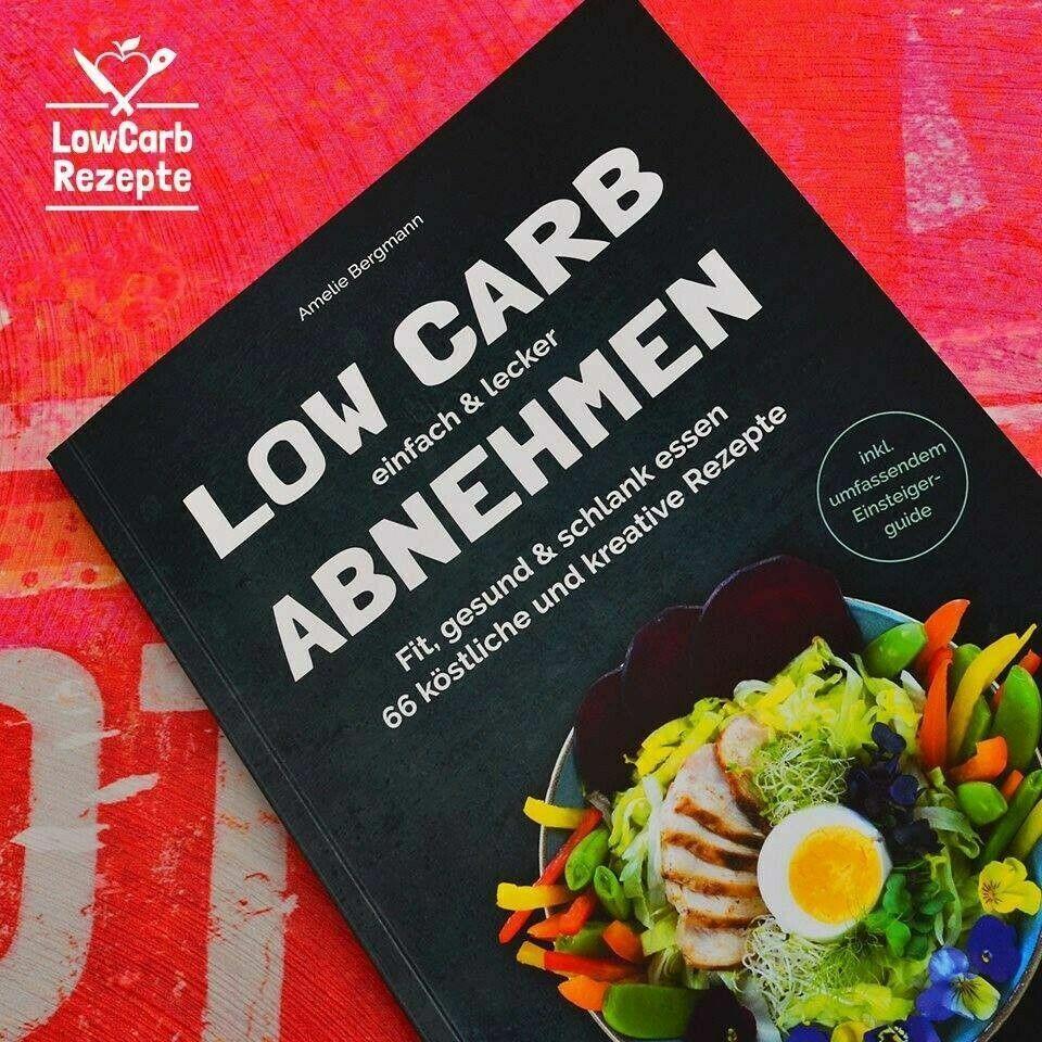 Buch Low Carb einfach & lecker abnehmen. Fit, gesund & schlank essen. 66 Rezepte