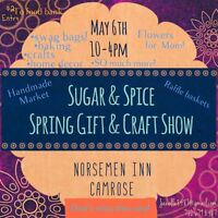 Sugar & Spice Spring Gift and Craft Show