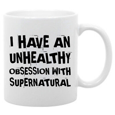 Supernatural Novelty mug- 11 oz. coffee mug Unhealthy obsession funny saying (Novelty Mug)