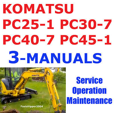 Komatsu Pc25 Pc30 Pc40 Pc45 Service Manual Operation Maintenance -3- Manuals Cd