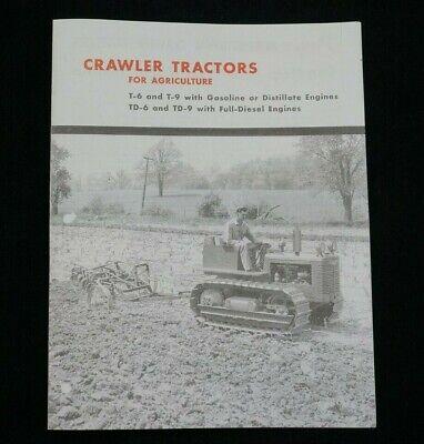 Ih International Crawler Tractors For Agriculture Brochure T-6 T-9 Td-6 Td-9 T6