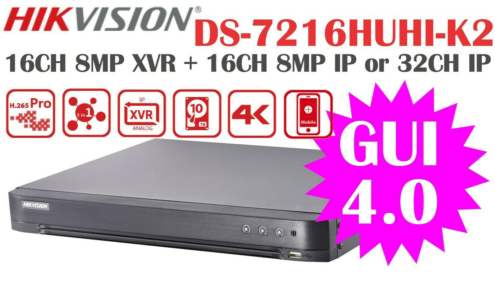Hikvision 8MP DVR 16CH BNC+16CH IP 4K HDMI NEW GUI4.0 DS-721