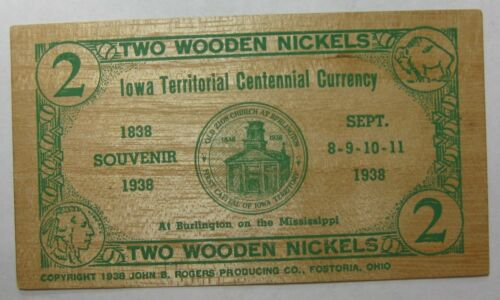 2 WOODEN NICKELS, IA TERRITORIAL CENT CURRENCY, 1938, BURLINGTON!  FREE SHIPPING