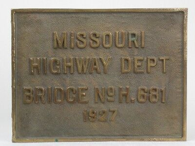 RARE Antique Vintage 1927 MISSOURI Highway Department BRASS BRIDGE PLAQUE