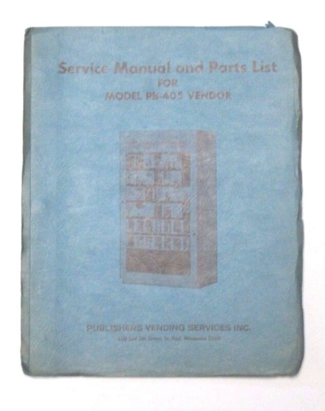 Service manual and Parts list for MOdel PB-40S vending machines