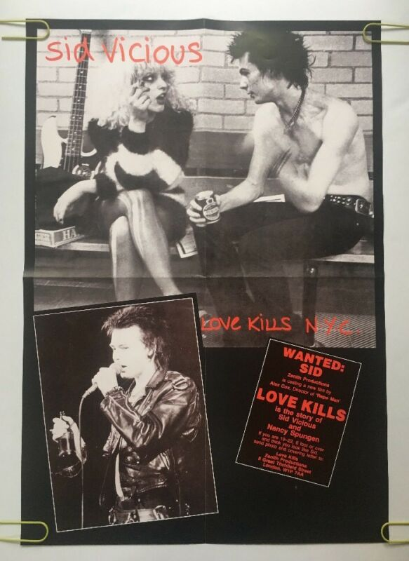 Love Kills NYC Vintage Poster Wanted Sid Vicious Nancy Sex Pistols Pin-up 80