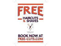 *** FREE HAIRCUTS & SHAVES ***