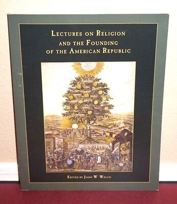 Lectures on Religion and the Founding of the American Republic 1ED LDS Mormon (Religion And The Founding Of The American Republic)