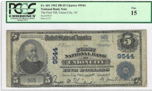 1902 $5 Union City, New Jersey ...... PCGS Fine 15