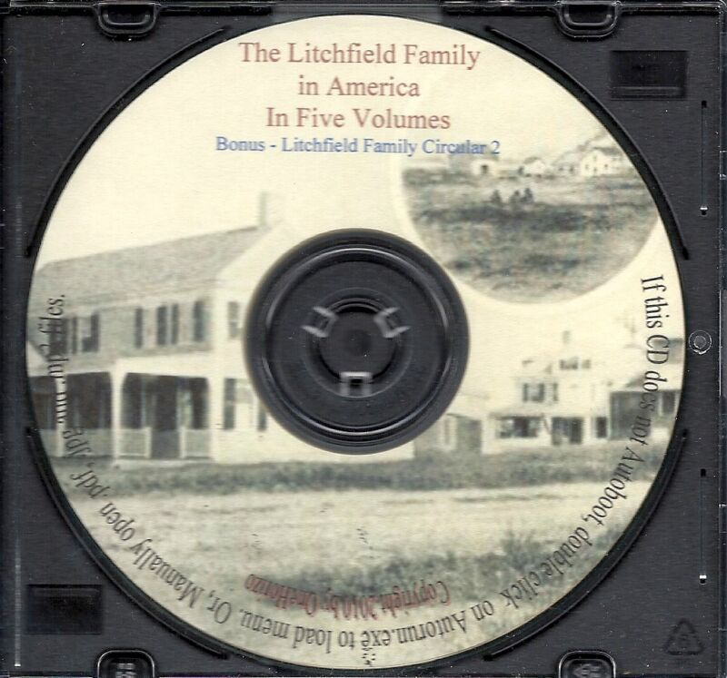 The Litchfield Family in America In Five Parts - Genealogy