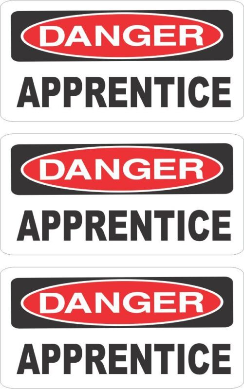 3 DANGER APPRENTICE HELMET/HARD HAT/TOOLBOX/LUNCH BOX STICKER HS-139