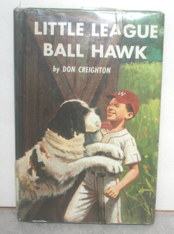 Little League Ball Hawk by Don Creighton,1968 Laminated Hardcover -GOOD