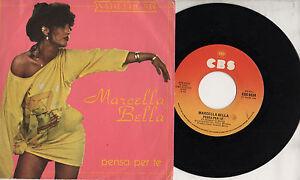 MARCELLA-BELLA-disco-45-giri-STAMPA-ITALIANA-Pensa-per-te-1981-ITALY-Sanremo