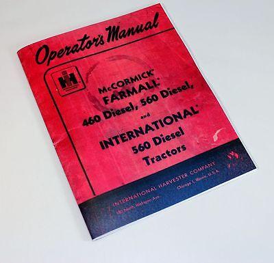 International Diesel 460 560 Tractor Owners Operators Manual Farmall Pump Ihc Ih