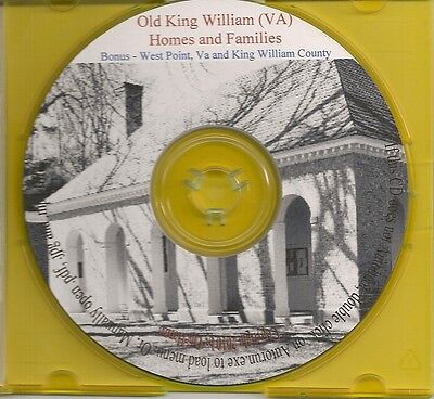 King William Old Homes and Families - Va Genealogy