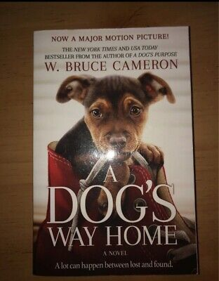 Dog's Way Home by W. Bruce Cameron , Paperback
