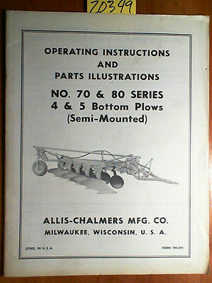 Allis-chalmers 70 80 Ser 4 5 Bottom Plow Semi-mounted Operator Parts Manual