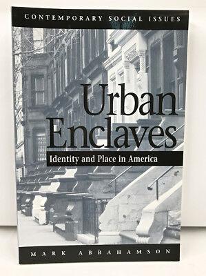 Urban Enclaves Identity  Place In America Urban Studies Paperback Abrahamson 5Th
