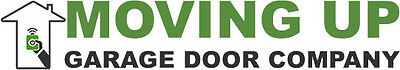 Moving Up Garage Door Company