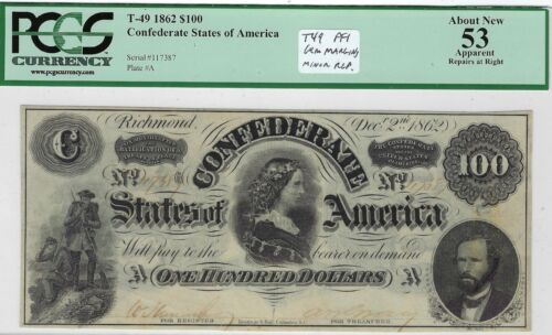 T-49 PF-2 $100 1862 Confederate Paper Money - PCGS-C About New 53 App!