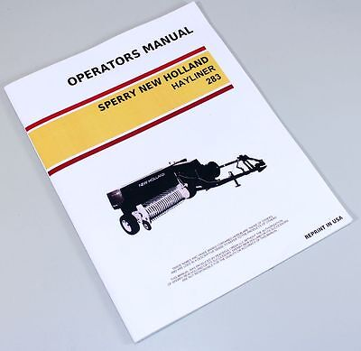 Sperry New Holland 283 Hayliner Square Baler Owners Operators Manual Maintenance
