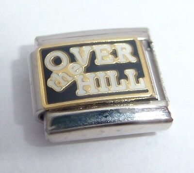 OVER THE HILL Italian Charm - Old Age Happy Birthday fits 9mm Classic Bracelets  - Hill Italian Charm
