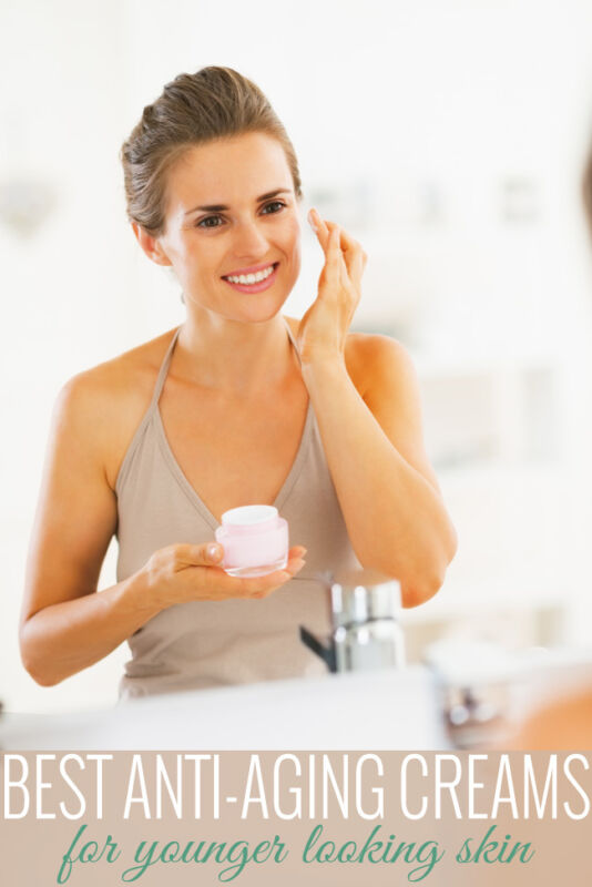 Best Anti-Aging Creams for Younger Looking Skin Fast