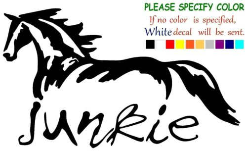 "Horse Junkie Adhesive Vinyl Decal Sticker Car Truck Window Bumper Laptop 7"""