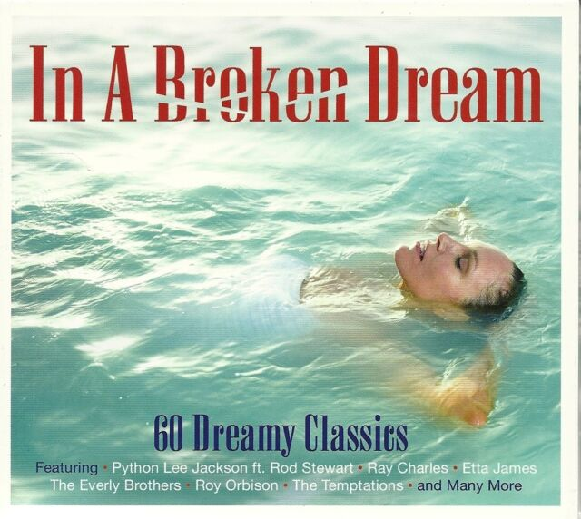 IN A BROKEN DREAM - 60 DREAMY CLASSICS - 3 CD BOX SET