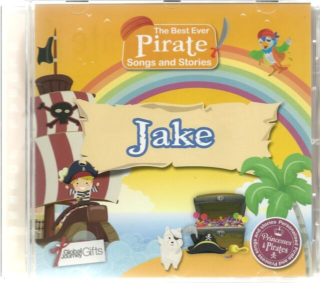 JAKE - THE BEST EVER PIRATE SONGS & STORIES PERSONALISED CHILDREN'S CD