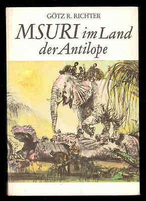Msuri im Land der Antilope – Götz R. Richter & Gerhard Goßmann  DDR Jugendbuch