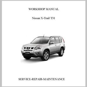 new professional nissan xtrail x trail t31 service repair. Black Bedroom Furniture Sets. Home Design Ideas