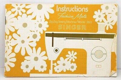 Singer Zig Zag Sewing Machine Model 360 Instruction Manual