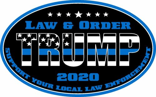 TRUMP STICKER THIN BLUE LINE LAW & ORDER 2020 SUPPORT LAW ENFORCEMENT DECAL