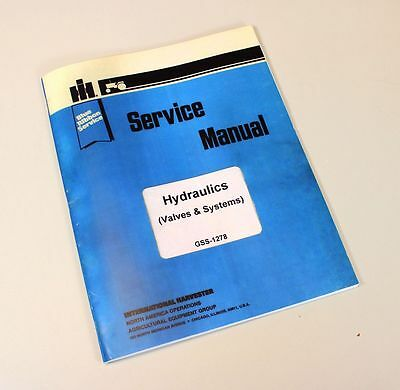 Farmall International Hydraulics Valves Systems Gss-1278 Service Repair Manual