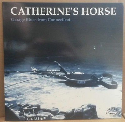 Catherine's Horse - Blues Rock From Connecticut LP + insert