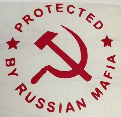 Protected by russian mafia ,car decal/ sticker for windows,panels or laptop