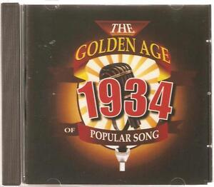 THE GOLDEN AGE OF POPULAR SONG of 1934 CD - ALEXANDER'S RAGTIME BAND & MORE
