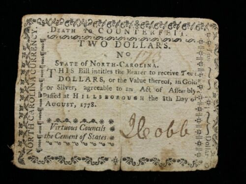1778 $2 Low Serial #173 TWO DOLLAR NORTH CAROLINA COLONIAL CURRENCY VERY RARE